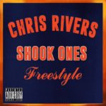 Chris Rivers - Shook Ones (Freestyle) [Track Artwork]