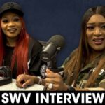 SWV Talk 'Ladies Night', Legacies, Loyalty, & More On The Breakfast Club
