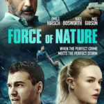 1st Trailer For 'Force Of Nature' Movie Starring Mel Gibson