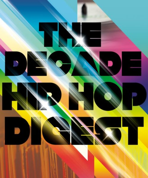 The Hip-Hop Digest Show Chop It Up About 'Hip Hop Of The Decade'