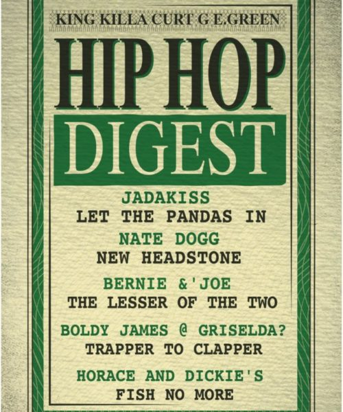 At The Hip-Hop Digest Show, It 'Ain't No Lesser Anymore…'