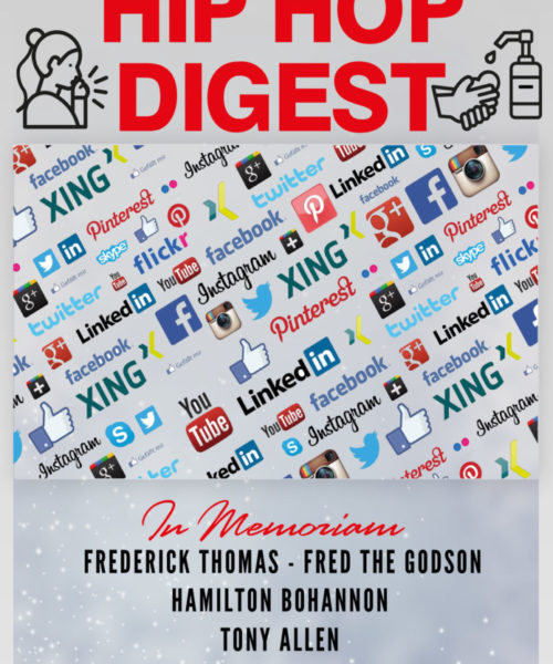 This Week's Episode Of The Hip-Hop Digest Show Focuses On 'The Socials…'