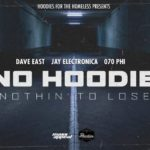 MP3: Dave East x Jay Electronica x 070 Phi - No Hoodie (Nothin' To Lose)