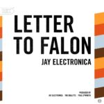 Jay Electronica - Letter To Falon [Track Artwork]