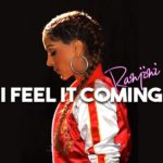 Ranjini - I Feel It Coming [Track Artwork]