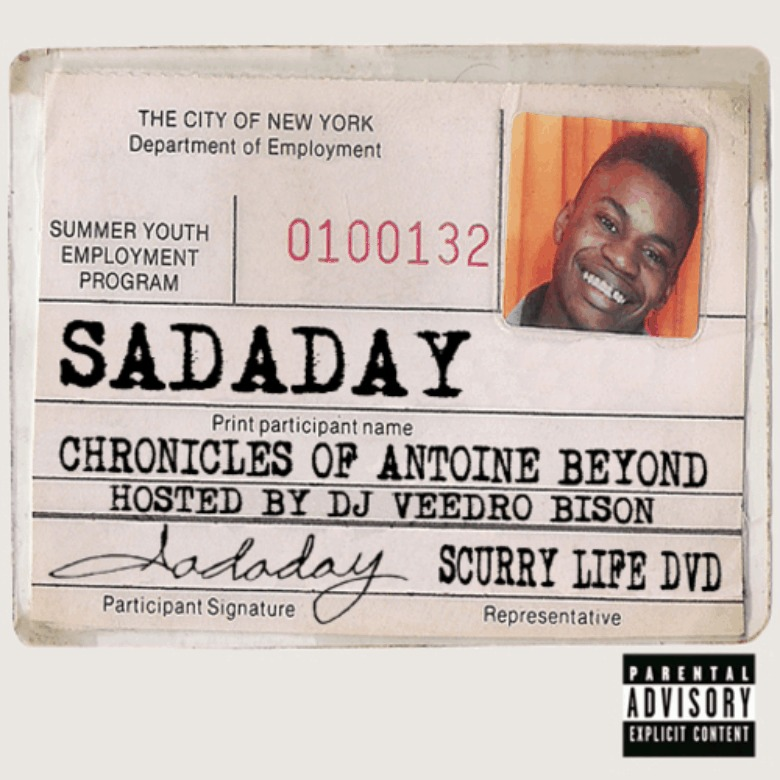 @Sadaday » The Chronicles Of Antoine Beyond (Hosted By @DJVeedro_Bison) [Mixtape] 2