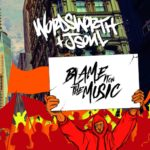 Wordsworth & JSOUL - Blame It On The Music [Album Artwork]