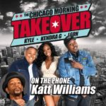 Katt Williams Says Chris Rock Is A Coon That Doesn't Like Black Women On The Chicago Morning Takeover